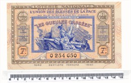 Billet De La Loterie Nationale - Les Gueules Cassées, 1940 - Billets De Loterie