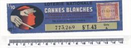 Billet De La Loterie Nationale - Cannes Blanches 1943 - Billetes De Lotería
