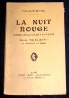 BOTREL Théodore : LA NUIT ROUGE - Théâtre
