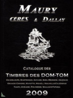Maury - Dallay, Les Timbres Des DOM-TOM 2009 - Home Decoration