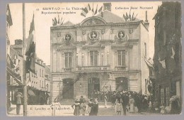 SAINT - LO . Le Théatre . Représentation Populaire . Animé . - Saint Lo