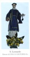 Colli A Volturno, IS - Santino SAN LEONARDO - PERFETTO L72 - Religione & Esoterismo