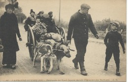 59 Nord Voiture à Chiens Chien La Grande Guerre 1914 Habitants Du Nord Fuyant Devant L'invasion Des Barbares TBE Beau Cl - Unclassified