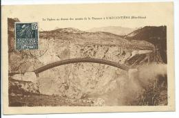 L´Argentière La Bessée, Hautes Alpes: Le Siphon Au-dessus Des Gorges De La Durance. - L'Argentiere La Besse