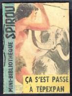 """Mini-récit  N° 5  - """" ça S'est Passé à TEPEXPAN """", De Claude JOËL - Supplément  à Spirou  - Monté. - Spirou Magazine"""