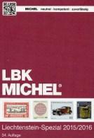 MICHEL Liechtenstein Spezial Briefmarken Katalog LBK 2015/2016 Neu 39F Vorphilatelie Ganzsachen Flugpost Catalogue Of FL - Télécartes