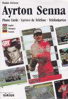 Catalogue Télécartes Japon Etc AYRTON SENNA Formule 1 Japan Phonecards - Voiture Car Auto Formula 1 - Télécartes