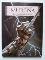 Murena, Ceux Qui Vont Mourir En EO,  En TTBE - Murena