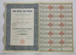 ACTION 100 FRANCS UNION CHIMIQUE NORD AFRICAINE 1931 - Afrique