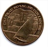 Monnaie De Paris : Château Royal De Collioure 2013 - Monnaie De Paris