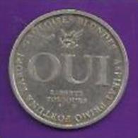 Jeton - QUI / NON 1999. Liberté Toujours. Ignis Aurum Probat 2 Scans - Nederland