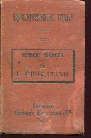 Herbert Spencer De L'education Ed Librairie Germer Baillere - Books, Magazines, Comics