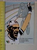 Cart.-   23 Gennaio1984 - Città Del Messico - Francesco Moser Recordman Dell'ora Km. 51,151. - Non Classificati
