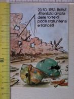 Cart.-   23 - 10 - 1983 - Beirut - Attentato Ai Q.G. Delle Forze Di Pace Statunitensie Francesi. - Non Classificati