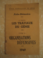 Aide-Mémoire - Les Travaux Du Génie ( 1949 ) - Boeken