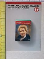 Cart.-   Partito Socialista Italiano - Tesseramento 1983 - Angela Kuliscioff. - Non Classificati