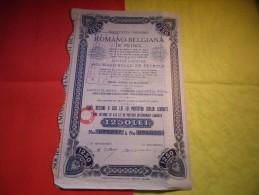 ROMANO BELGIANA DE PETROL (roumano Belge De Petrole) Titre De 5 Action De 250 Lei - Non Classés