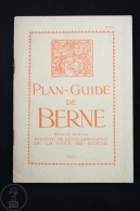 Old 1918  Tourist Guide Brochure From Switzerland - Plan Guide De Berne - With Large Map - Libros, Revistas, Cómics