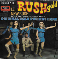 Original Gold Rushers Band 45t. SP *le Rush Gold* - Dance, Techno & House