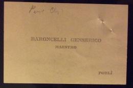 FORLI´ 1920   - BIGLIETTO BARONCELLI GENSERICO MAESTRO   - CON FIRMA AUTOGRAFA - Titres De Transport