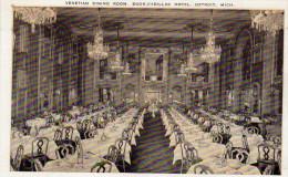 Venetian Dining Room. Book. Cadillac Hotel, Detroit, Michigan - Detroit