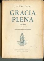 """""""GRACIA PLENA"""" AUTOR JOSÉ PEDRONI-EDIT. CASTELLVÍ- AÑO 1953-PAG.148 USADO DEDICADO POR SU AUTOR LIBRO N°45 DE 5000 GECKO - Poetry"""