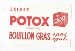 Buvard BOUILLON POTOX , LIEBIG , Pot Au Feu  ,  Frais Fr : 1.30€ , Buvard Sup : 0.50€ - Unclassified