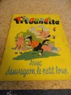 TITOUNETTE N° 10 Avec Sauvageon, Le Petit Loup - Bücher, Zeitschriften, Comics