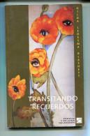 """TRANSITANDO RECUERDOS"" AUTORA GILDA LEDESMA BLASHETT-EDIT. DEL DRAGON- AÑO 2012-PAG.105 USADO GECKO - Poetry"