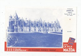 Buvard Pile MAZDA , Château JOSSELIN  , Morbihan  , N° 6 ,  Frais Fr : 1.30€ , Buvard Sup : 0.50€ - Unclassified