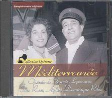 Mediterranée Francis Lopez - Opera