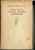 """""""MAPA DE LA POESÍA NEGRA AMERICANA"""" AUTOR EMILIO BALAGAS-EDIT. PLEAMAR- AÑO 1946-PAG.324 USADO GECKO - Poetry"""