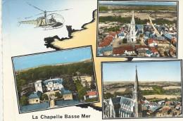 44  LA  CHAPELLE  BASSE  MER    3  VUES  +  HELICOPTERE - La Chapelle Basse-Mer