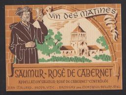 Etiquette De Vin Saumur Rosé De Cabernet -  Des Matines -  Thème  Religion  Moine  -  J. Mallard à Montreuil Bellay (49) - Religiones