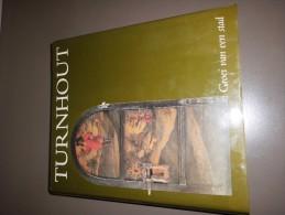 Turnhout  - Groei Van Een Stad - 1983 - H. De KOK En E. Van Autenboer - Histoire