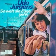 * LP *  UDO JÜRGENS - SO WEIT DIE ZÜGE GEHN (Germany 1973 EX-!!!) - Vinylplaten