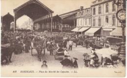 Bordeaux France, Place Du Marche Des Capucins Marketplace, Animated Street Scene, C1910s Vintage Postcard - Bordeaux