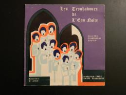 Les Troubadours De L´Eau Noire : Jérusalem En Or - Yerushalaim - Edelweiss - Religion & Gospel