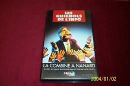 LES GUIGNOLS DE L'INFO  °°  LA COMBINE A NANARD - Séries Et Programmes TV