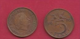 NEDERLAND, 1970, 2 Coins Of 5 Cent, Queen Juliana, Bronze, KM 181,  C3179 - [ 3] 1815-… : Kingdom Of The Netherlands