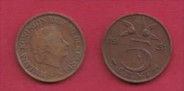 NEDERLAND, 1951, 2 Coins Of 5 Cent, Queen Juliana, Bronze, KM 181,  C3170 - [ 3] 1815-… : Kingdom Of The Netherlands