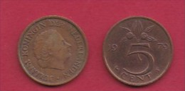 NEDERLAND, 1979, 2 Coins Of 5 Cent, Queen Juliana, Bronze, KM 181,  C3187 - [ 3] 1815-… : Kingdom Of The Netherlands