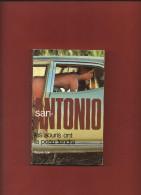 Commissaire SAN - ANTONIO Frédéric DARD     Les Souris Ont La Peau Tendre N° 44 ,    1984 - San Antonio
