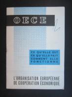 FASCICULE O.E.C.E. (M1531) Vraissemblablement Distribué à L'EXPO 58 (2 Vues) Organisation Européenne De Coopération écon - Libros, Revistas, Cómics