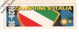 STRISCIA ADESIVA INTER CAMPIONE D'ITALIA 1929-30 - - Panini