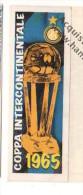 STRISCIA ADESIVA INTER COPPA INTERCONTINENTALE 1965 - - Panini