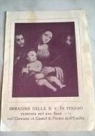 SANTINO B.V. DI POGGIO VENERATA NEL SUO SANTUARIO NEL COMUNE DI CASTEL SAN PIETRO EMILIA - Santini