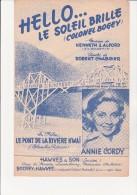 PARTITION MUSICALE - HELLO LE SOLEIL BRILLE -LE PONT DE LA RIVIERE KWAI -INTERPRETEE PAR ANNIE CORDY - Música De Películas