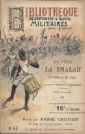 Bibliothèque Souvenirs Militaires - N° 56 - Prisee De La Smalah - Bataille Isly - - Documenten