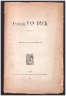 ANVERS ANTWERPEN  Peinture Antoine Van Dyck  Livre Dedicacé De L Auteur Victor De Swarte 1899 - Livres, BD, Revues